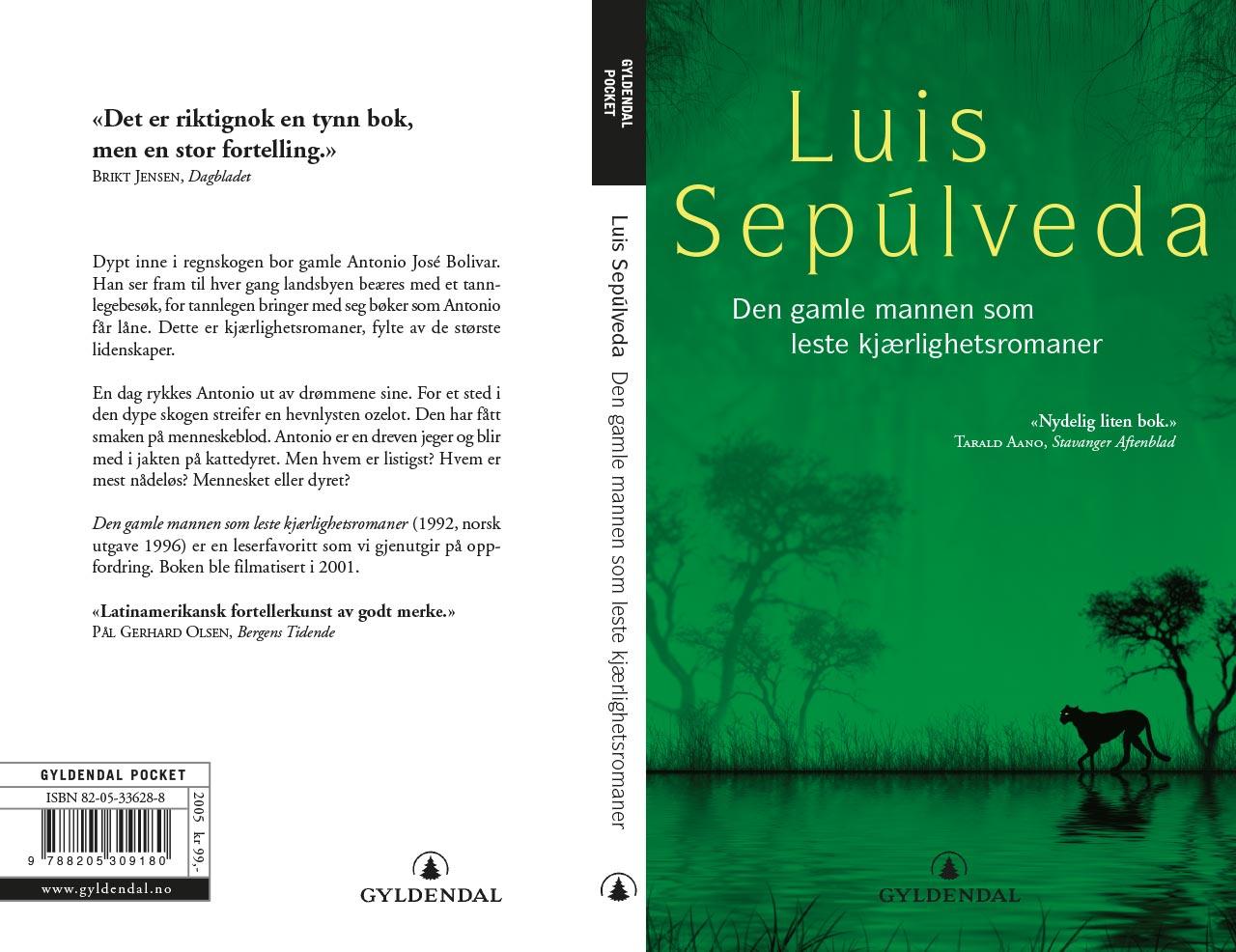 Luis Sepùlveda | Den gamle mannen som leste kjærlighetsromaner
