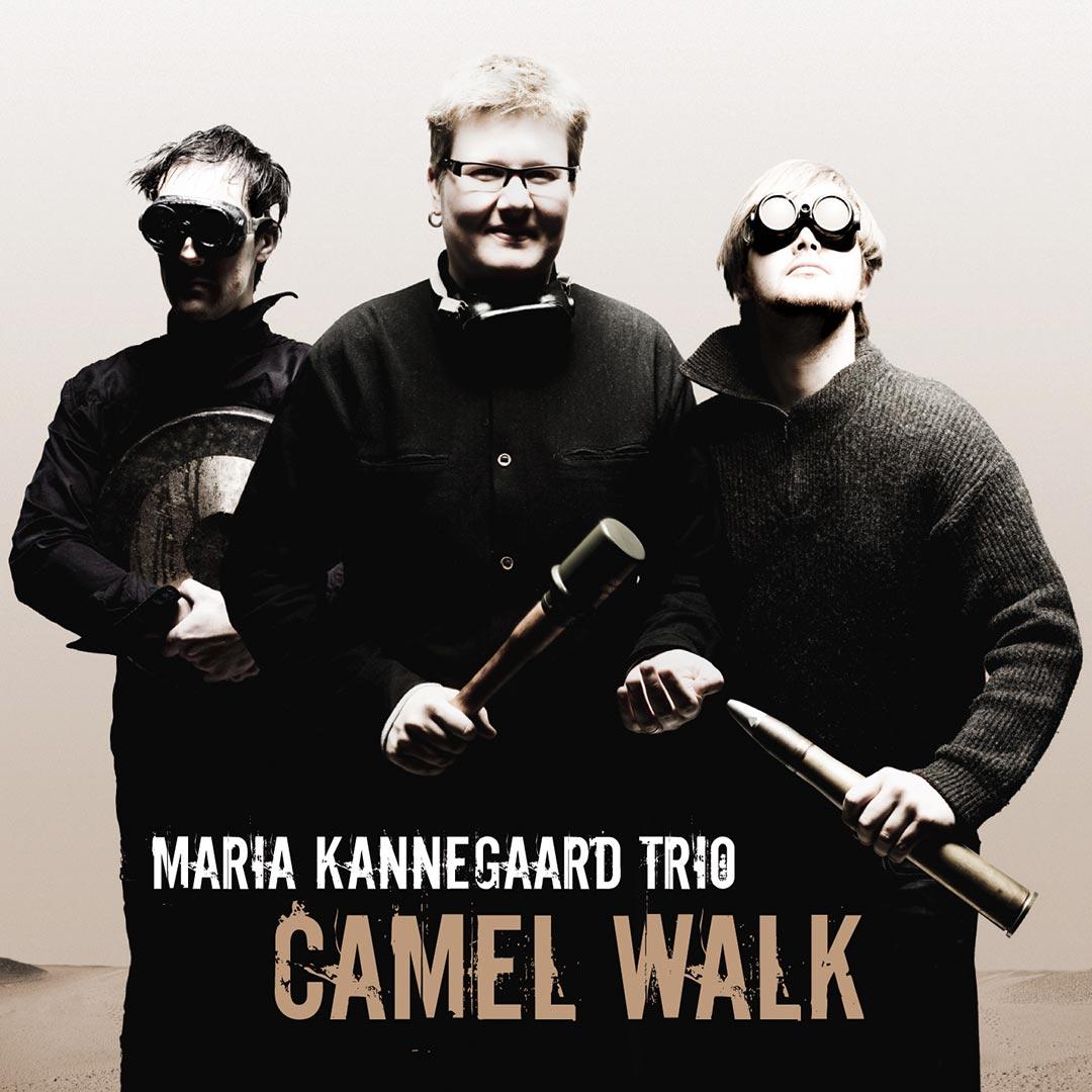 Maria Kannegaard | Camel Walk